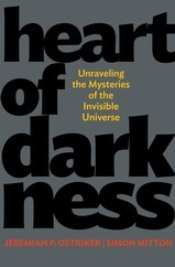 Heart of Darkness, Ostriker, J. P. and Mitton, S.ISBN: 9780691134307 book jacket